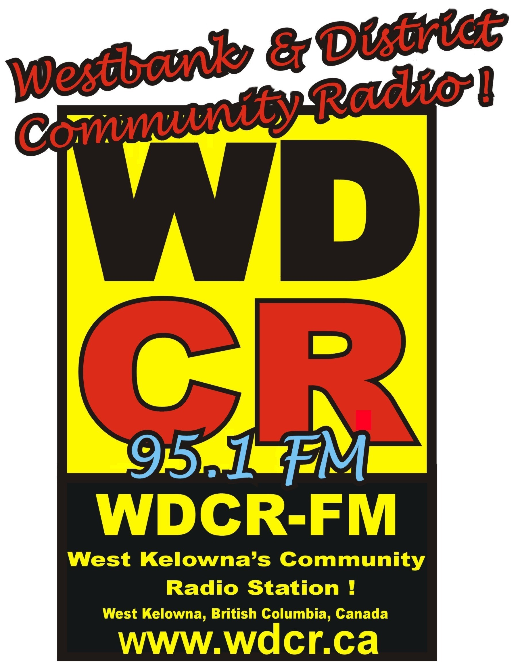 95.1 WDCR is West Kelowna's Community Radio Station! Background photo taken from Mt. Boucherie, facing Lake Okanagan, British Columbia, Canada. Photo courtesy wikipedia.org